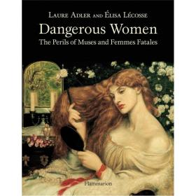 Dangerous Women: The Perils Of Muses And
