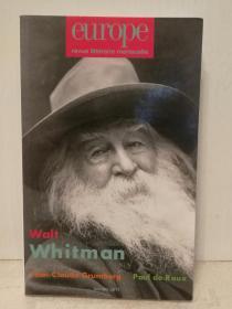 《欧洲文学月刊 》2015年10月号 Europe Revue Littéraire Mensuele :Walt Whitman N°  990, Octobre 2015法文原版书