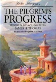 The Pilgrims Progress: In Todays English