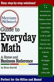 Merriam-Webster'sGuidetoEverydayMath:AHomeandBusinessReference
