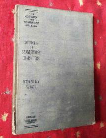 民国外文书 STUDIES OF SHAKESPEARES CHARACTERS【英文版32开精装】