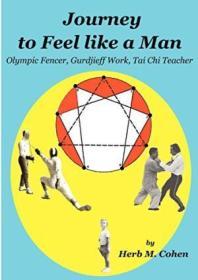 Journey To Feel Like A Man