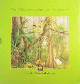 第19届世界兰花大会The 19th world orchid conference
