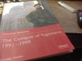 The Collapse of Yugoslavia 1991-1999  南斯拉夫的崩溃