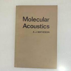 MoIecuIar Acoustics[分子声学}【英文原版】