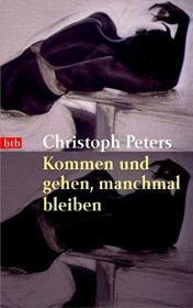 德语小说 Kommen und gehen, manchmal bleiben 来来去去,有时停留 德国原版