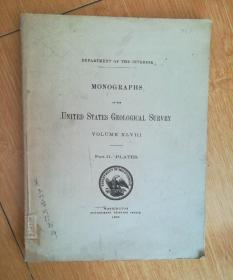 1905年的英文地质书 MONOGRAPHS OF THE  UNITED STATES GEOLOGICAL SURVEY VOLUME XLVIII---Part II--PLATES【如图】