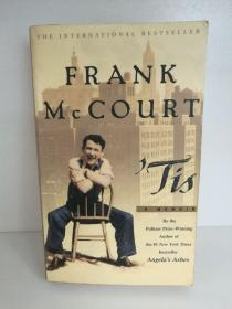 弗兰克·迈考特 Tis by Frank McCourt  (A Touchstone 口袋本) (美)英文原版书