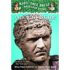 Magic Tree House Fact Tracker #14: Ancient Rome and Pompeii神奇书屋事实追踪 #14:古罗马和庞贝