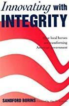 英文原版《正直的创新:地方英雄如何改变美国政府》Innovating with Integrity: How Local Heroes Are Transforming American Government