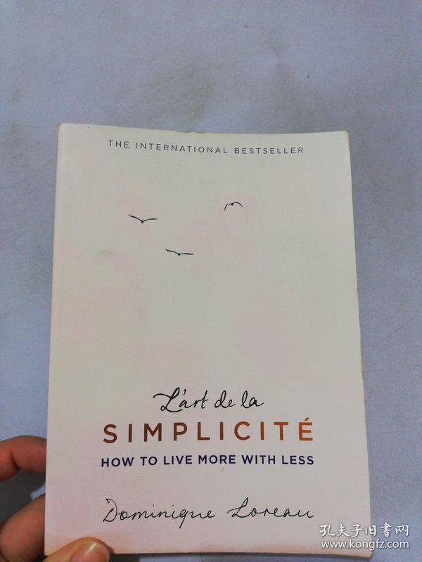 L'art de la Simplicité (The English Edition): How to Live More With Less