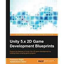 Unity 5.x 2D Game Development Blueprints