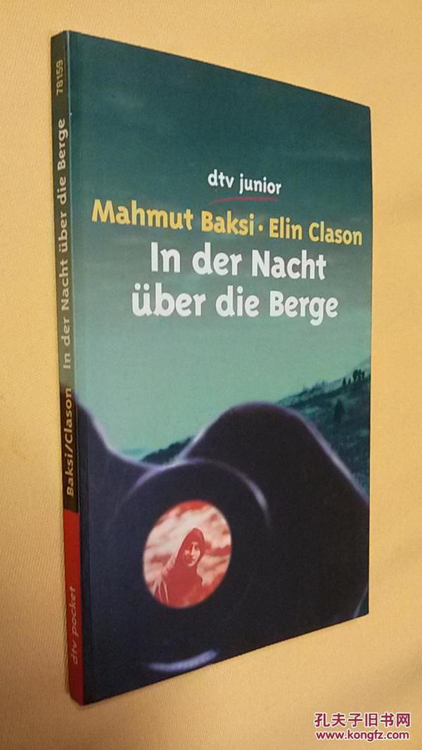 德文原版 In der Nacht über die Berge. ( Ab 12 J.).Jan 1, 2001 by Mahmut Baksi and Elin Clason