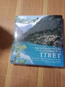 SACRED LANDSCAPE AND PILGRIMAGE IN TIBET