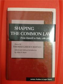 Shaping the Common Law: From Glanvill to Hale, 1188-1688 (塑造普通法)