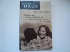 Live-away Dads: Staying a Part of Your Childrens Lives When They Arent a Part of Your Home