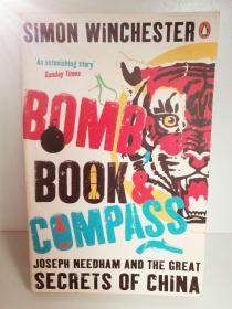 西蒙·温彻斯特:炸弹、书和指南针:李约瑟与中国的伟大秘密  Bomb, Book and Compass Joseph Needham and the Great Secrets of China by Simon Winchester (Penguin 版) 英文原版书
