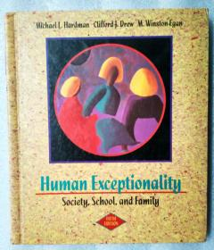 Human Exceptionality:Society, School, and Family(英文原版,特殊残障人群的保护:社会、学校和家庭)