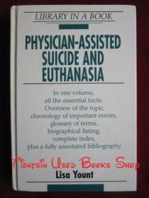 Physician-Assisted Suicide and Euthanasia(英语原版 精装本)医生辅助自杀和安乐死