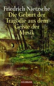 德文 德语 Die Geburt der Tragödie aus dem Geiste der Musik 悲剧的诞生源于音乐的灵魂 尼采 德国原版