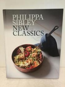 大厨菲利帕·西布利 教你做西点 Philippa Sibley New Classics (美食/烹调) 英文原版书