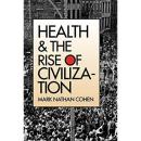 Health and the Rise of Civilization健康与文明的兴起,耶鲁版,品佳,稀少