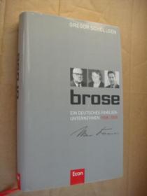 德文原版 Brose, Ein deutsches Familienunternehmen 1908-2008, englische Ausgabe by Gregor Schöllgen  精装20开 带书衣