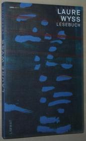 德语原版书 Laure Wyss. Lesebuch von Hans Baumann , Elisabeth Kaestli (Herausgeber), Laure Wyss (Autor)