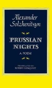 俄英双语 Prussian Nights: A Poem 普鲁士夜晚 苏联作家索尔仁尼琴 诗歌