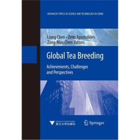 Global Tea Breeding: Achievements, Challenges and Perspectives  世界茶树育种:成就、挑战与前景