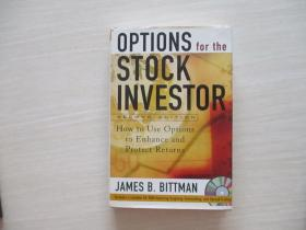 OPTIONS FOR THE STOCK INVESTOR:How to Use Options to Enhance and Protect Returns股票投资者的选择 精装!附光盘一张!  802