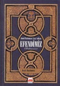 土耳其语原版书 GÖNÜL TAHTIMIZIN EŞSİZ SULTANI EFENDİMİZ