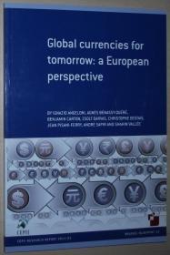 英文原版书 Global currencies for tomorrow: a European perspective Paperback –2011