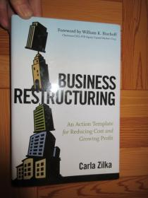 Business Restructuring: An Action Template for Reducing Cost and Growing Profit   (见图)