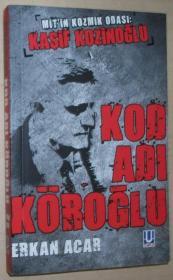 土耳其语原版书 Kod Adı Köroğlu - MİTin Kozmik Odası: Kaşif Kozinoğlu