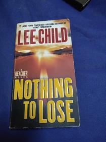 Nothing to Lose 没什么可失去的( 英语原版书 )