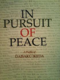 In Pursuit of Peace----与池田大作有关的英文书