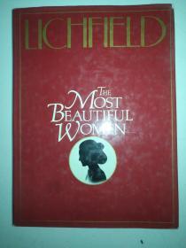 LICHFIELD  THE MOST BEAUTIFUL WOMEN  利奇菲尔德的最漂亮的女人  精装 16 开