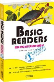 BASIC READERS:美国学校现代英语阅读教材(BOOK ONE·彩色英文原版)