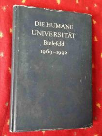 DIE HUMANE UNIVERSITÄT Bielefeld 1969-1992【德文原版16开精装】