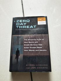 Zero Day Threat:The Shocking Truth of How Banks and Credit Bureaus Help Cyber Crooks Steal