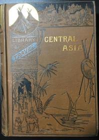 1885年/《中亚—在克什米尔,西藏及中亚的游记》/Travels in Cashmere, Little Thibet and Central Asia