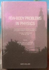 英文原版书 Few-Body Problems in Physics 1997 精装正版现货