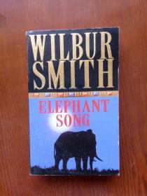 大象之歌 Elephant Song(Wilbur Smith) 英文原版