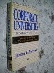 英文原版精装Corporate universities: lessons in building a world-class work force