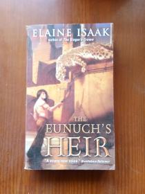 宦官的继承人 The Eunuchs Heir(Elaine Isaak) 英文原版