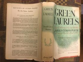 Green laurels;: The lives and achievements of the great naturalists著名博物学家的生活与成就