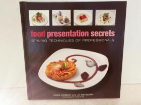 美食造型艺术 Food Presentation Secrets:Styling Techniques of Professionals (美食烹调) 英文原版书