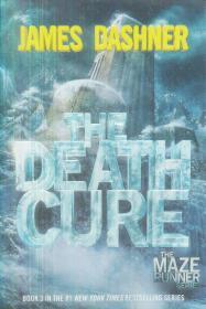 The Death Cure Dashner, James Delacorte Press 9780385738781
