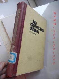 Data Communication Dictionary【16开精装 英文版】 (数据通信词典)